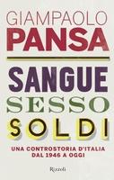 Frasi di Sangue, sesso e soldi: Una controstoria d'Italia dal 1946 a oggi