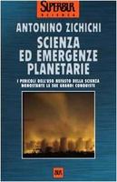 Frasi di Scienza ed emergenze planetarie. I pericoli dell'uso nefasto della scienza nonostante le sue grandi conquiste