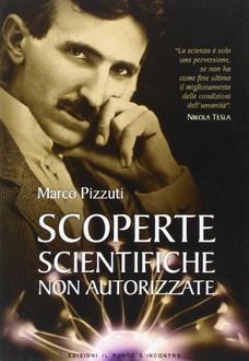 Libro Scoperte scientifiche non autorizzate