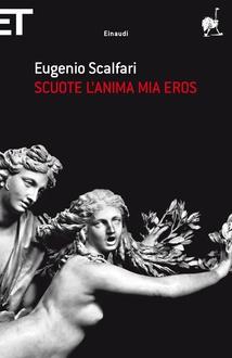 Libro Scuote l'anima mia Eros