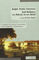 Frasi di Self-Reliance. Fiducia in se stessi