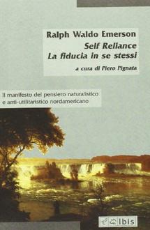 Libro Self-Reliance. Fiducia in se stessi