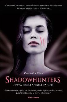 Libro Shadowhunters - Città degli angeli caduti