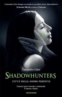 Libro Shadowhunters - Città delle anime perdute