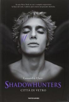Libro Shadowhunters - Città di vetro