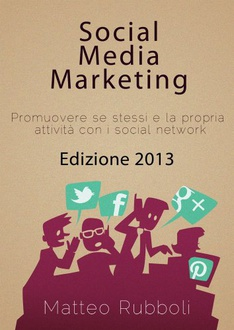 Libro Social Media Marketing - Edizione 2013