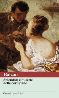 Libro Splendori e miserie delle cortigiane