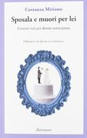 Frasi di Sposala e muori per lei: Uomini veri per donne senza paura