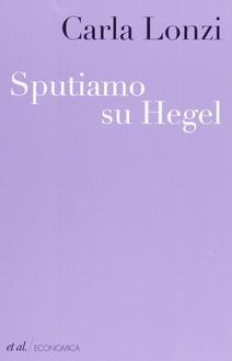Libro Sputiamo su Hegel