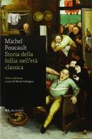 Frasi di Storia della follia nell'età classica