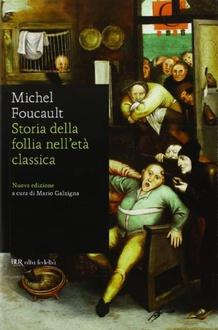 Libro Storia della follia nell'età classica