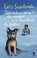 Frasi di Storia di un cane che insegnò a un bambino la fedeltà