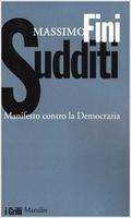 Frasi di Sudditi. Manifesto contro la democrazia