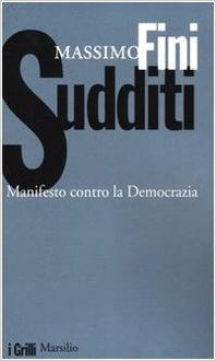 Libro Sudditi. Manifesto contro la democrazia