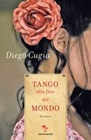 Frasi di Tango alla fine del mondo
