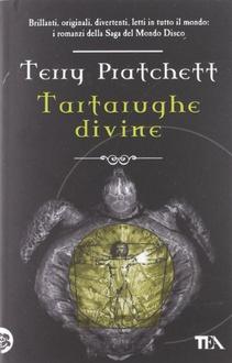 Libro Tartarughe divine: La saga di Mondo Disco