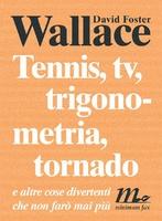 Frasi di Tennis, tv, trigonometria, tornado