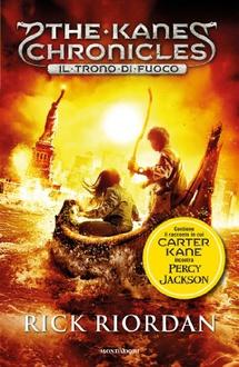 Libro The Kane Chronicles - 2. Il trono di fuoco