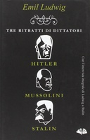 Frasi di Tre ritratti di dittatori: Hitler, Mussolini, Stalin