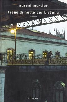 Libro Treno di notte per Lisbona