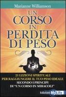 Frasi di Un Corso in Perdita di Peso: 21 lezioni spirituali