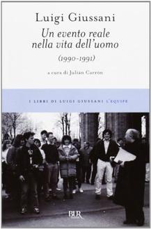 Libro Un evento reale nella vita dell'uomo: (1990-1991)