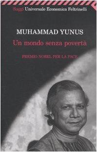 Libro Un mondo senza povertà