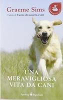 Frasi di Una meravigliosa vita da cani