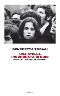 Libro Una stella incoronata di buio: Storia di una strage impunita