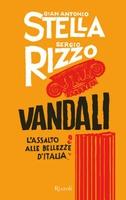 Frasi di Vandali: L'assalto alle bellezze d'Italia