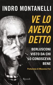Libro Ve lo avevo detto: Berlusconi visto da chi lo conosceva bene