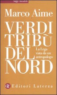 Libro Verdi tribù del Nord: La Lega vista da un antropologo