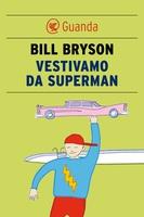 Frasi di Vestivamo da superman