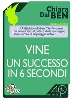 Frasi di Vine, un successo in 6 secondi