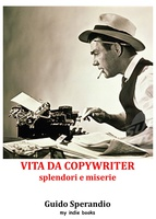 Frasi di Vita da copywriter - splendori e miserie