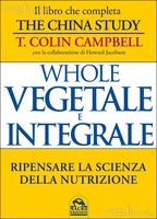 Frasi di Whole. Vegetale e Integrale
