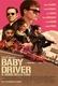 Frasi di Baby Driver - Il genio della fuga
