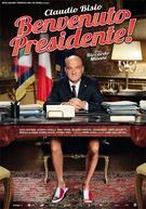 Frasi di Benvenuto Presidente!