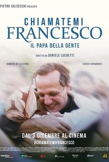 Film Chiamatemi Francesco - Il Papa della gente