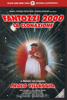 Frasi di Fantozzi 2000 - La clonazione