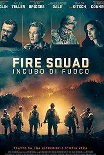 Film Fire Squad - Incubo di fuoco