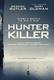 Frasi di Hunter Killer - Caccia negli abissi