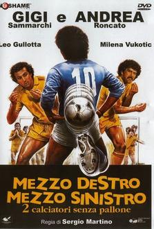 Film Mezzo destro mezzo sinistro - 2 calciatori senza pallone