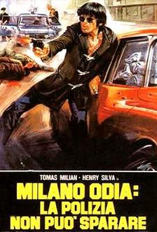 Film Milano odia: la polizia non può sparare