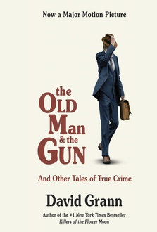 Frasi di Old Man & the Gun