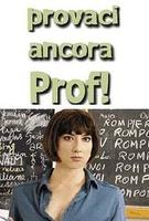 Frasi di Provaci ancora prof!