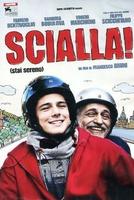 Frasi di Scialla!
