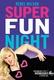 Frasi di Super Fun Night