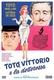 Frasi di Totò, Vittorio e la dottoressa